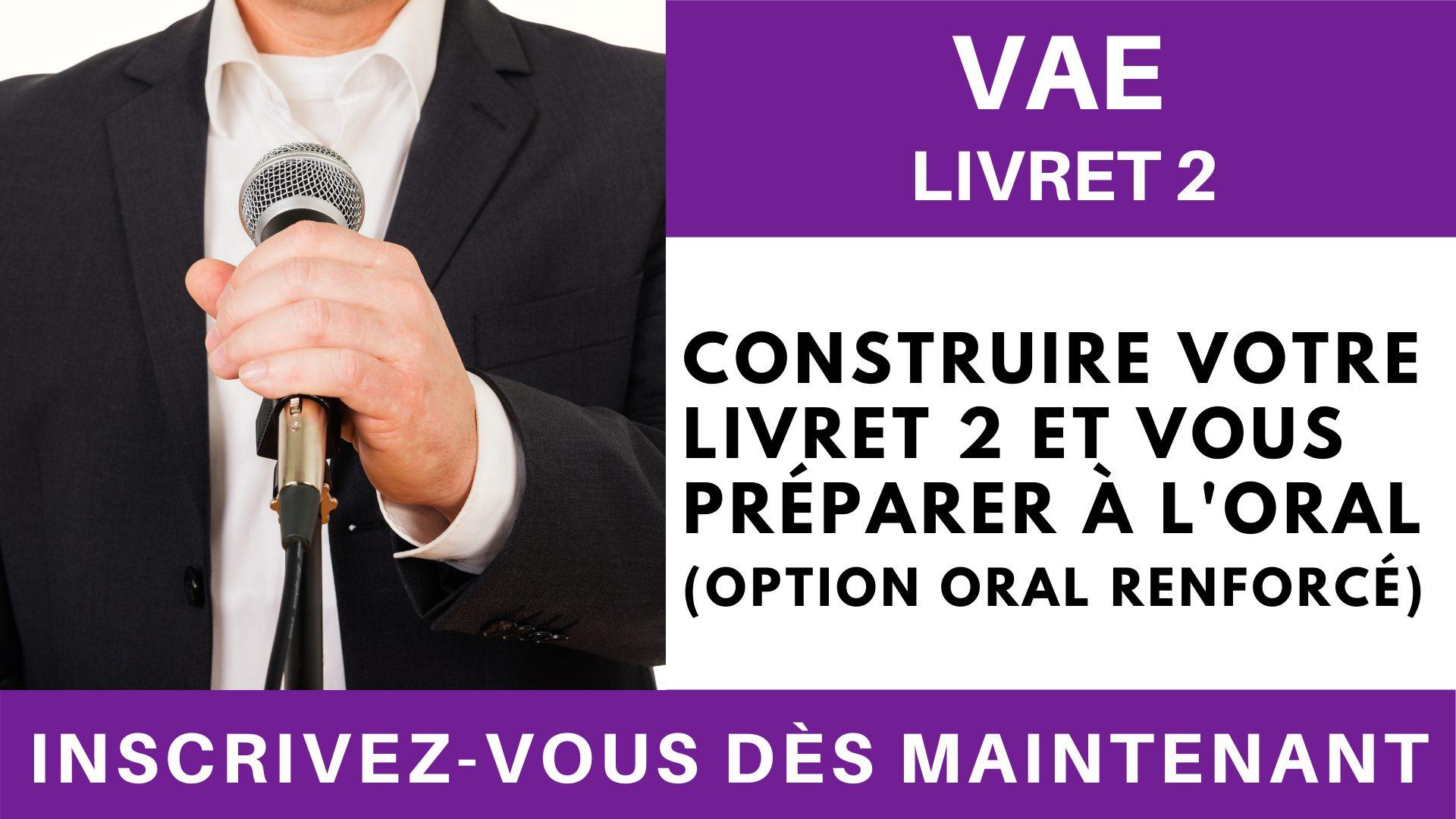 VAE Livret 2 - Construire votre Livret 2 et vous préparer à l'oral (option oral renforcé) (4)