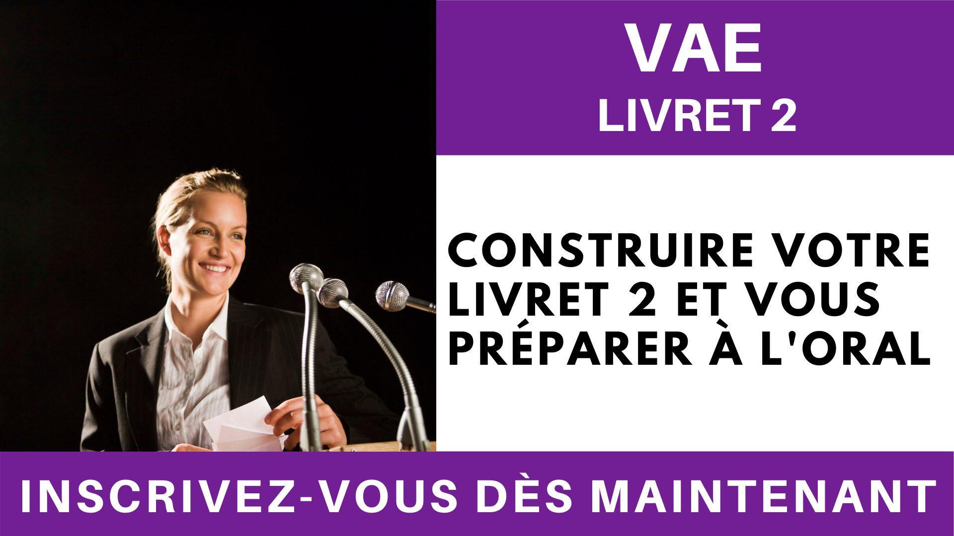 VAE Livret 2 - Construire votre livret 2 et vous préparer à l'oral (4)